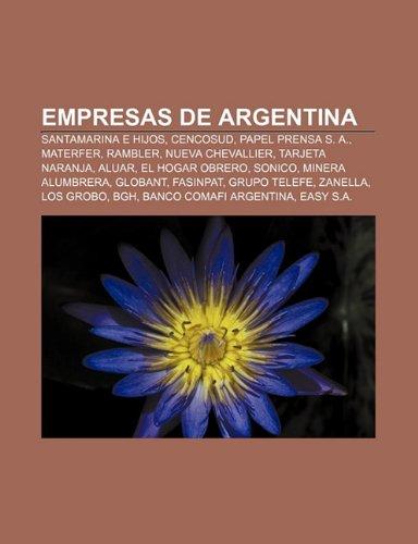 empresas-de-argentina-santamarina-e-hijos-cencosud-papel-prensa-s-a-materfer-rambler-nueva-chevallie