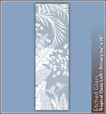 Wallpaper for Windows Tropical Oasis Etched Glass Privacy Design 24 in. x 78 in. Left Decorative Window Film