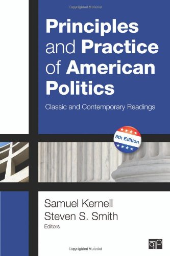 Principles and Practice of American Politics: Classic and Contemporary Readings, 5th Edition (Principles & Practice of American - Best Classic Sellers