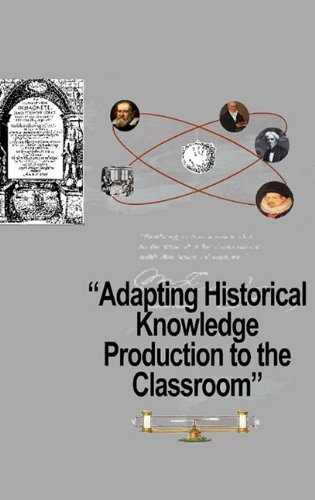 Download Adapting Historical Knowledge Production to the Classroom pdf