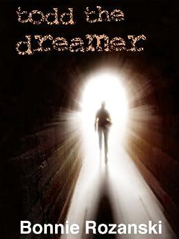 Todd the Dreamer by [Rozanski, Bonnie]