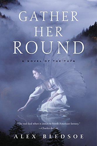 Gather Her Round: A Novel of the Tufa (Tufa Novels Book 5)