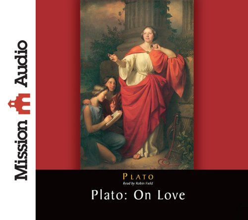 Plato: On Love by Brand: Mission Audio