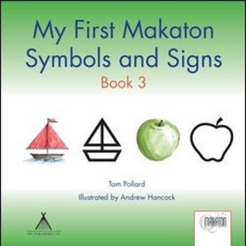 My First Makaton Symbols And Signs Book 3 Amazon Tom Pollard