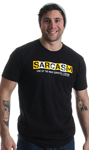 SARCASM: One of the many Services I offer | Funny Rude Attitude Unisex (1 Attitude Tees)