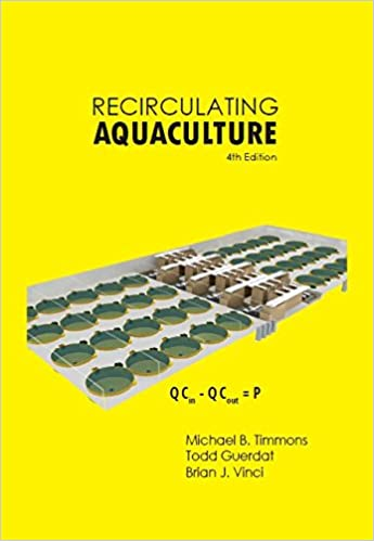 Recirculating Aquaculture 4th Edition: Michael B  Timmons