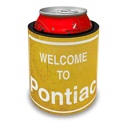 (NEONBLOND Yellow Road Sign Welcome To Pontiac Slap Can Cooler Insulator Sleeve)