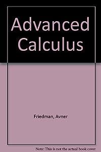 Advanced calculus book by Avner Friedman