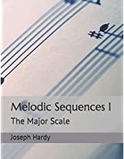 Melodic Sequences I: The Major Scale
