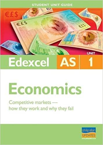 edexcel as economics student unit guide unit 1 competitive markets how they work and why they fail gavin mark