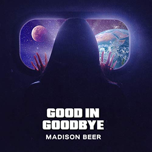 Good In Goodbye [Explicit]