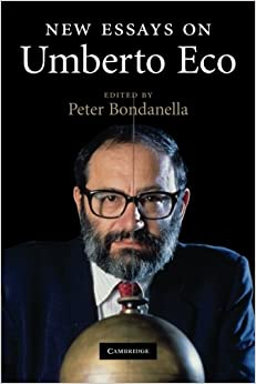 New Essays on Umberto Eco (Cambridge Companions to Literature)