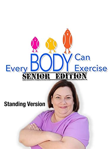 Everybody Can Exercise: Senior Edition Standing Version