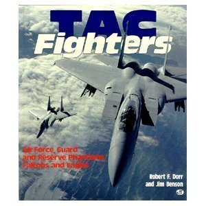 (TAC Fighters: Air Force, Guard and Reserve Phantoms, Falcons and Eagles)