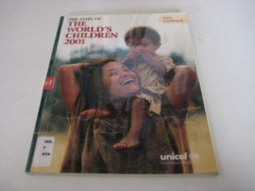 State of the World's Children, The: Early Childhood