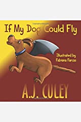If My Dog Could Fly (Pets in Flight) Paperback