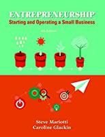 Entrepreneurship: Starting and Operating A Small Business (4th Edition)