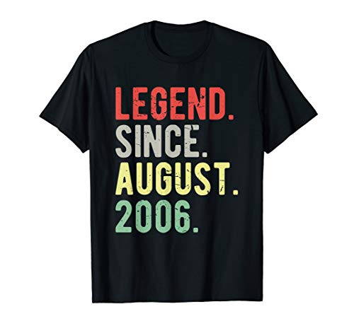 Legend Since August 2006 13th Birthday 13 Year Old Gift Idea T-Shirt