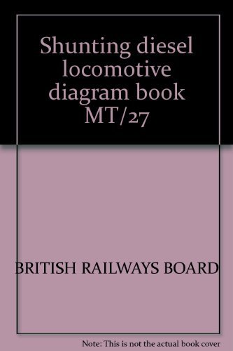 Shunting diesel locomotive diagram book MT/27