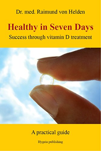 Healthy in Seven Days: Success through vitamin D treatment