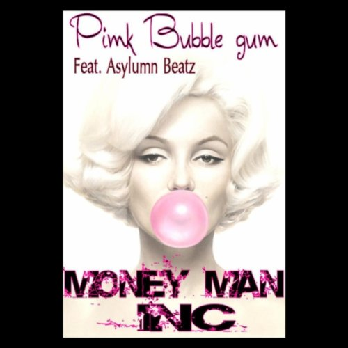 Pink Bubble Gum (feat. Asylumn Beatz)]()