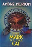 Mark of the Cat, Andre Norton, 0441520200