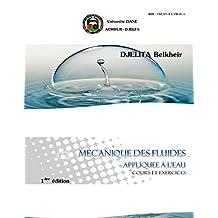 mécanique des fluides appliquée à l'eau: cours et exercices (French Edition)