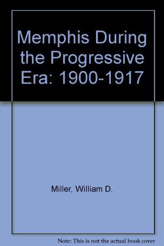 Memphis During The Progressive Era, 1900-1917