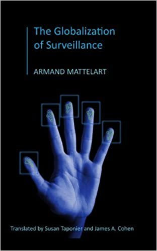 Book The Globalization of Surveillance 1st edition by Mattelart, Armand (2010)