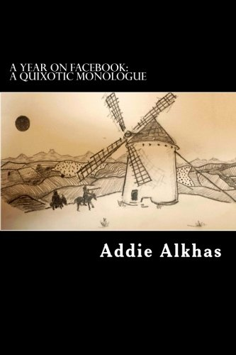 Download A Year on Facebook: a quixotic monologue: Personal reflections on cinema, the arts, life and political philosophy ebook