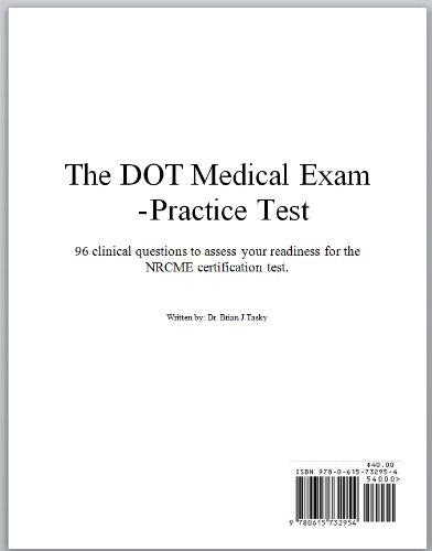 The DOT Medical Exam - Practice Test: Dr. Brian J Tasky ...