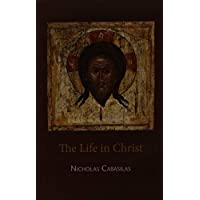 The Life in Christ (English and Ancient Greek Edition)