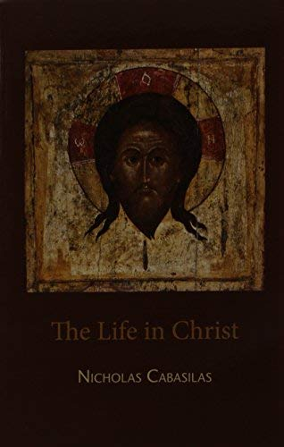 The Life in Christ (English and Ancient Greek Edition) ()