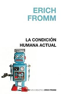 La condición humana actual par Fromm