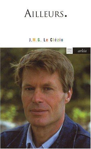 Ailleurs : Entretiens avec Jean-Louis Ezine