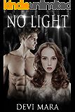 No Light: (The Dems Trilogy #1)