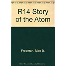 Story of the Atom (An Easy to Read Book)