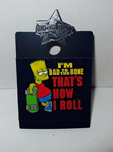 Universal Studios Pin Trading - Simpsons - Bart Bad to the Bone How I Roll (Simpsons Universal Studios)