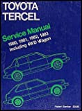 Toyota Corolla Tercel, 1980-1983, Bentley, Robert, Inc. Staff, 0837602491
