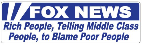 Impeach Obama Bumper Sticker - Bumper Sticker for Cars, Trucks - Fox News - Rich People, Telling Middle Class People, to Blame Poor People - Professional Vinyl Decal | Made in USA - 3