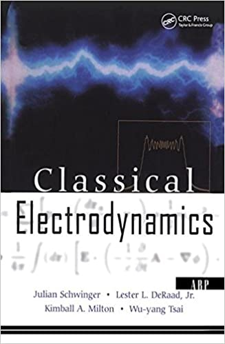 Classical electrodynamics advanced book program julian schwinger classical electrodynamics advanced book program fandeluxe