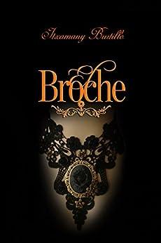 El Broche (Spanish Edition) by [Bustillo, Itxa]