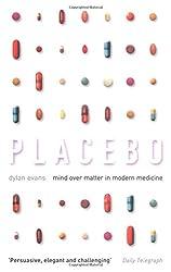 Placebo: Mind over Matter in Modern Medicine