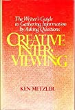 Creative Interviewing, Ken Metzler, 0131897209