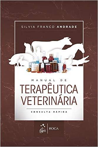 Manual de terapêutica veterinária: consulta rápida: Silvia Franco Andrade: 9788527732246: Amazon.com: Books