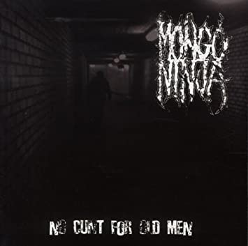 No Cunt For Old Men By Mongo Ninja : Mongo Ninja: Amazon.es ...