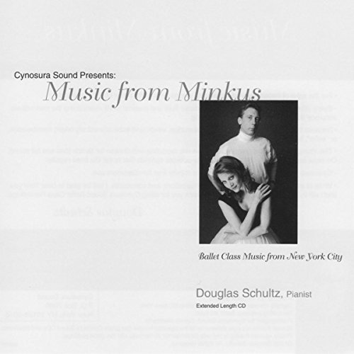 Ballet Class Music from New York City: Music from Minkus