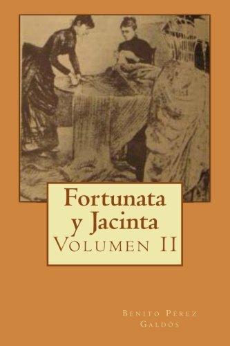 (Fortunata y Jacinta: Volumen II (Volume 2) (Spanish)