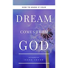 How To Know If Your Dream Comes From God: Principles That Made Joseph Successful