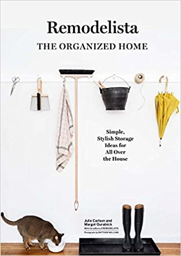 amazon com remodelista the organized home simple stylish storage